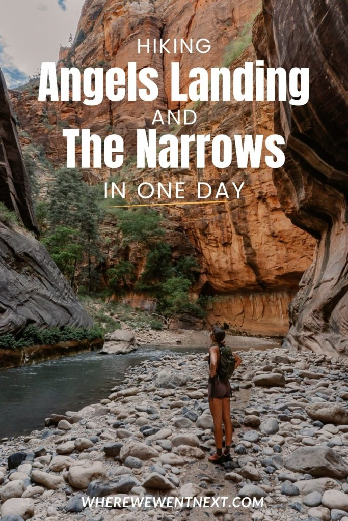 Hiking Angels Landing and The Narrows in One Day Pinterest Pin